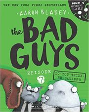 BAD GUYS EPISODE 7: DO-YOU-THINK-HE-SAURUS?! height=