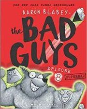 THE BAD GUYS EPISODE 8: SUPERBAD