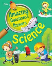 AMAZING QUESTIONS AND ANSWERS: SCIENCE height=