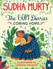 THE GOPI DIARIES: COMING HOME