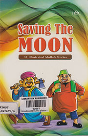 SAVING THE MOON: 31 ILLUSTRATED MULLAH STORIES