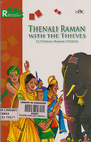 THENALI RAMAN WITH THE THIEVES: 32 TENALI RAMAN STORIES