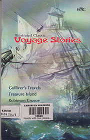ILLUSTRATED CLASSIC VOYAGE STORIES: GULLIVER'S TRAVELS; TREASURE ISLAND; ROBINSON CRUSOE