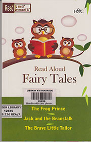 READ ALOUD FAIRY TALES: THE FROG PRINCE; JACK AND THE BEANSTALK; THE BRAVE LITTLE TAILOR