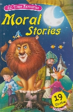 ALL TIME FAVOURITE MORAL STORIES