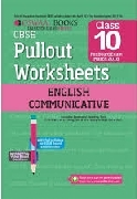 OSWAAL CBSE PULLOUT WORKSHEETS ENGLISH COMMUNICATIVE CLASS 10