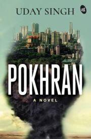 POKHRAN: A NOVEL